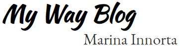 My Way Blog - Marina Innorta