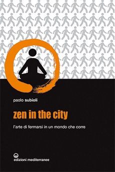 Libro Zen in the city di Paolo Subioli