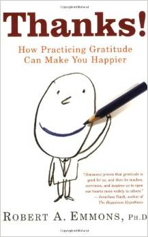 Thanks. How Practicing Gratitude Can Make You Happier, di Robert Emmons