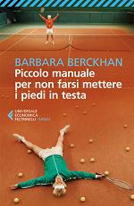 Libro Piccolo manuale per non farsi mettere i piedi in testa di Barbara Berckham