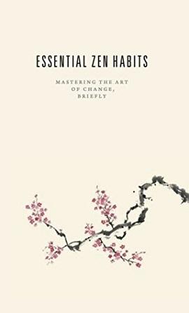 Leo Babauta - Libro Essential Zen Habits