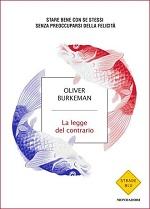 Libro La legge del contrario di Oliver Burkeman