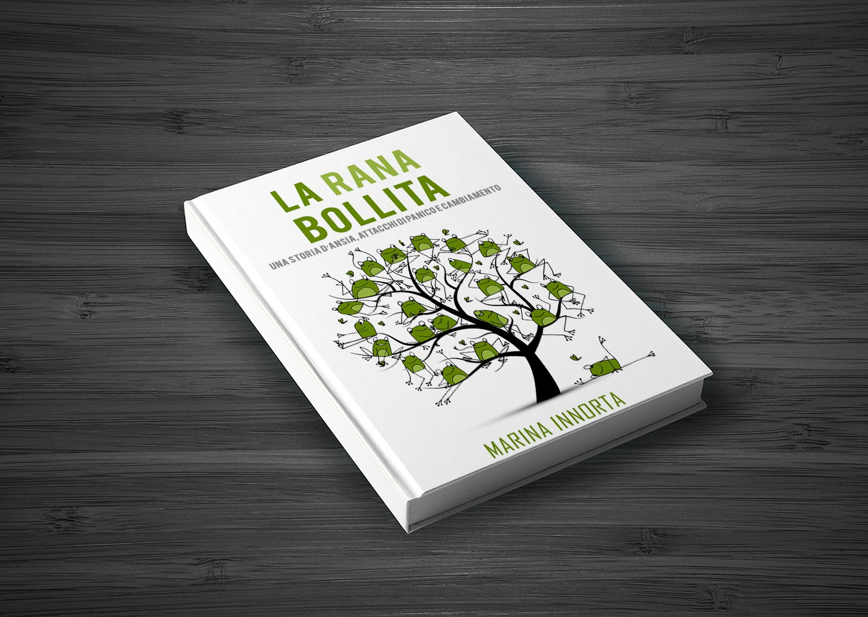 Libro. La rana bollita, una storia d'ansia, attacchi di panico e cambiamento
