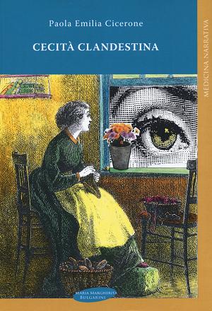 Libro Cecità clandestina Paola Emilia Cicerone